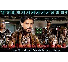 Wrath of Shah Rukh Khan Photographic Print