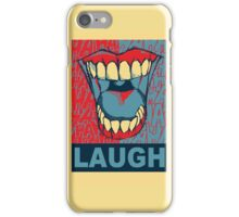 LAUGH iPhone Case/Skin