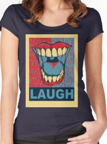LAUGH Women's Fitted Scoop T-Shirt