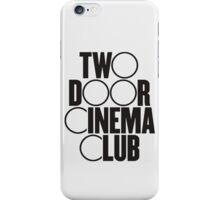 Two Door Cinema Club iPhone Case/Skin