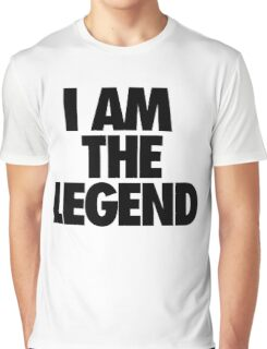I AM THE LEGEND Graphic T-Shirt