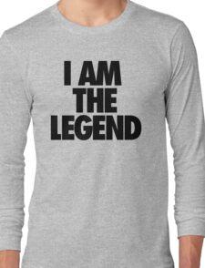 I AM THE LEGEND Long Sleeve T-Shirt