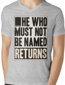 he who must not be named returns Mens V-Neck T-Shirt