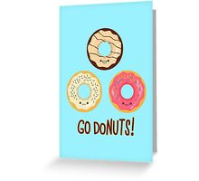 Go doNUTS! Greeting Card