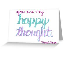 Happy Thought Greeting Card
