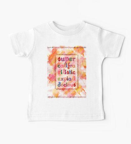 Supercalifragilisticexpialidocious - Mary Poppins Baby Tee