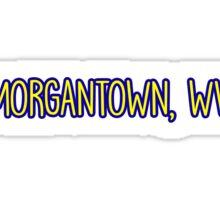 Morgantown, West Virginia Sticker