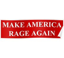 Make America Rage Again Poster
