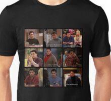 Joey Tribbiani Quote #2 Unisex T-Shirt