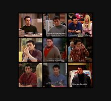 Joey Tribbiani Quote #2 Unisex T-Shirt