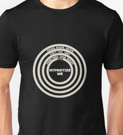 Hypnotize Me Unisex T-Shirt