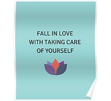 Fall in Love with Taking Care of Yourself Poster