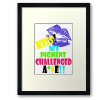 KISS!! my pigment challenged ..... Framed Print