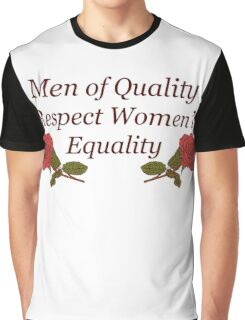 Men of Quality Respect Women's Equality Graphic T-Shirt