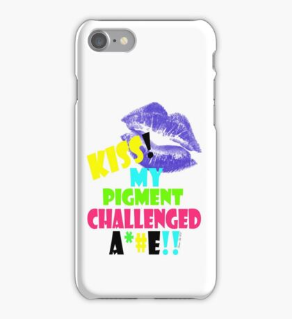 KISS!! my pigment challenged ..... iPhone Case/Skin