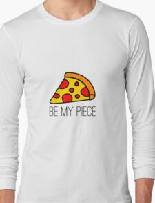BE MY PIECE Long Sleeve T-Shirt