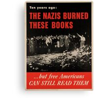 Vintage poster - Burned Books Canvas Print
