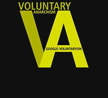 Voluntaryism + Anarchy Unisex T-Shirt