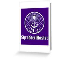 ShredderMaster footclan Greeting Card