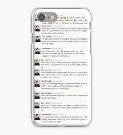 Dan howells recent tweets  iPhone Case/Skin