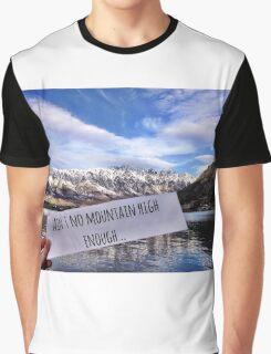Ain't No Mountain High Enough Graphic T-Shirt