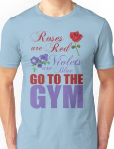 Roses Are Red, Go To The Gym Unisex T-Shirt