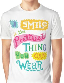 Smile is the Prettiest Thing You Can Wear Graphic T-Shirt
