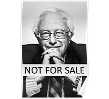"Bernie Sanders - ""Not for Sale"" Poster"