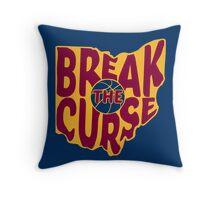 Break The Cleveland Curse Throw Pillow