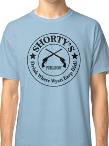 Shorty's Saloon from Wynonna Earp Classic T-Shirt