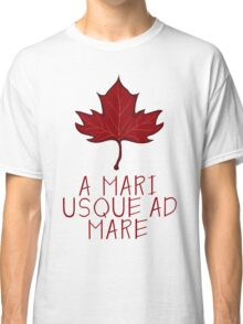 Canada Maple Leaf Motto Classic T-Shirt