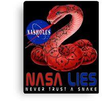 NASA Lies - Never Trust a Snake Canvas Print