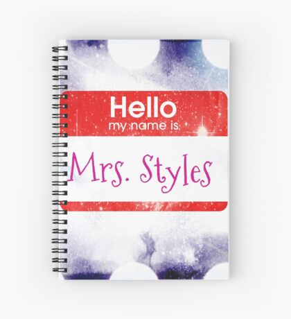 Hello My Name Is Mrs.Styles Spiral Notebook