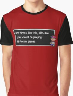 Kids Like You Should be Playing Graphic T-Shirt