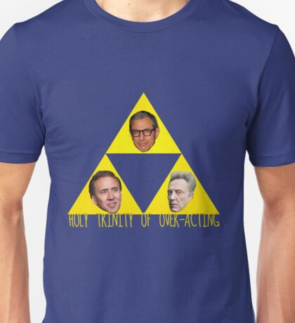 Holy Trinity of Over-Acting Unisex T-Shirt