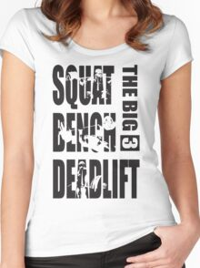 Powerlifting - The Big Three (Squat, Bench, Deadlift) Women's Fitted Scoop T-Shirt