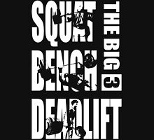 Powerlifting - The Big Three (Squat, Bench, Deadlift) Unisex T-Shirt