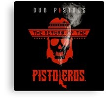 The Return Of The Pistoleros Canvas Print