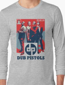 Dub Pistols : 25.02.10 Long Sleeve T-Shirt