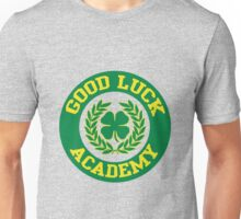 Good Luck Academy Unisex T-Shirt