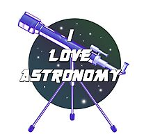 I Love Astronomy Photographic Print
