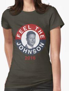 Gary Johnson Feel the Johnson Womens Fitted T-Shirt
