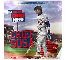 Chief Keef -Chief Sosa | JAKKOUTTHEBXX Poster