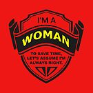 I'm a woman... by Stephen Willmer
