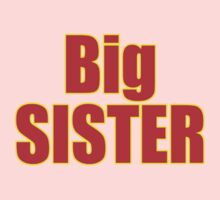 Big Sister Kids Clothing - T-Shirt Kids Tee