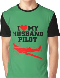I love my Husband Pilot Graphic T-Shirt