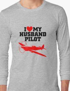 I love my Husband Pilot Long Sleeve T-Shirt