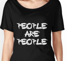 People Are People Women's Relaxed Fit T-Shirt