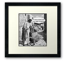 Jesus can't cure Jager hangover Framed Print