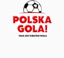 Euro 2016. Polska Gola! Unisex T-Shirt